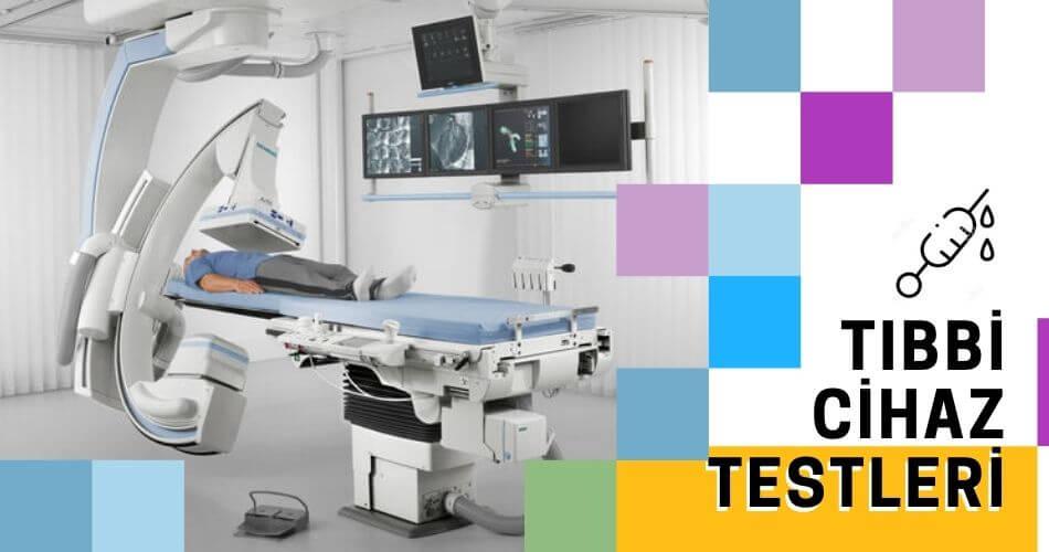 Tıbbi Cihaz Testleri